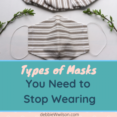 Type of Masks You Need to Stop Wearing
